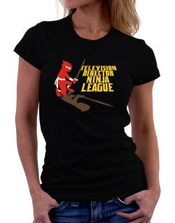 Television Director Ninja League Women T-Shirt