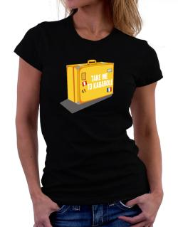 Take Me To Kabarole Women T-Shirt