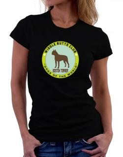 Boston Terrier - Wiggle Butts Club Women T-Shirt