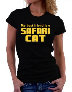 My Best Friend Is A Safari Women T-Shirt