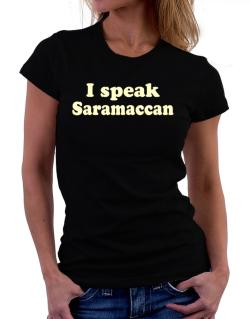 I Speak Saramaccan Women T-Shirt