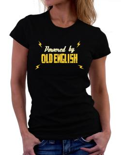 Powered By Old English Women T-Shirt