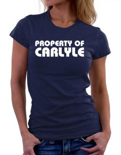 """ Property of Carlyle "" Women T-Shirt"