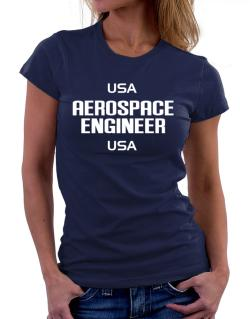 Usa Aerospace Engineer Usa Women T-Shirt