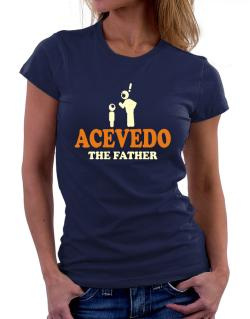 Acevedo The Father Women T-Shirt