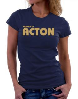 Property Of Acton Women T-Shirt
