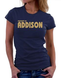 Property Of Addison Women T-Shirt