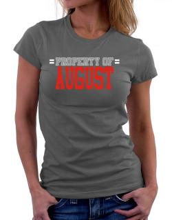""" Property of August "" Women T-Shirt"