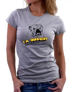 I'm Innocent American Bulldog Women T-Shirt