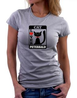 Cat Lover - Peterbald Women T-Shirt