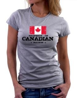 Property of Canadian Nation Women T-Shirt