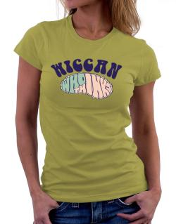 Wiccan Who Thinks Women T-Shirt