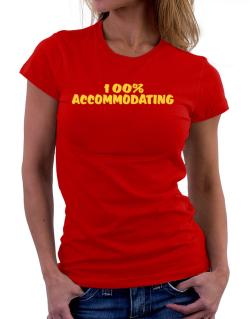 100% Accommodating Women T-Shirt