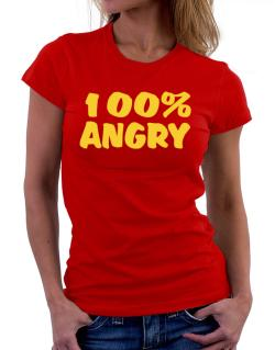100% Angry Women T-Shirt