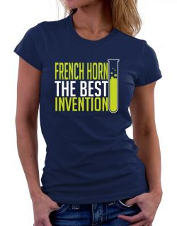 French Horn The Best Invention Women T-Shirt