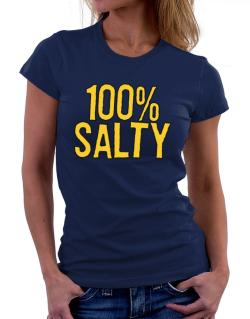 100% Salty Women T-Shirt