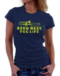 Band geek for life Women T-Shirt