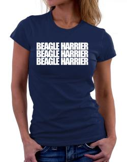 Beagle Harrier three words Women T-Shirt
