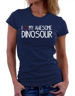 Polo de Dama de I love my awesome Dinosour