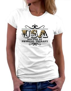Usa Doctor Of Physical Therapy Women T-Shirt