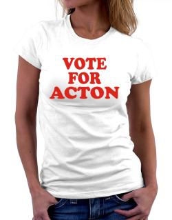 Vote For Acton Women T-Shirt