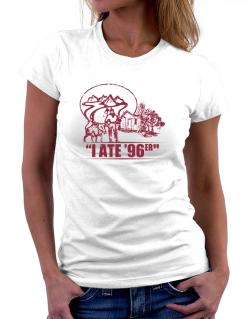 I ate 96er outdoors Women T-Shirt