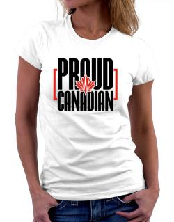 Canada proud Canadian Women T-Shirt