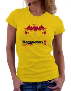 """  Reggaeton plugged into the sound "" Women T-Shirt"