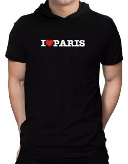 I Love Paris Hooded T-Shirt - Mens