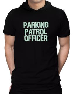 Parking Patrol Officer Hooded T-Shirt - Mens
