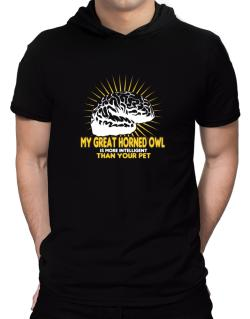 My Great Horned Owl Is More Intelligent Than Your Pet Hooded T-Shirt - Mens