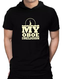 My Oboe Is My Religion Hooded T-Shirt - Mens