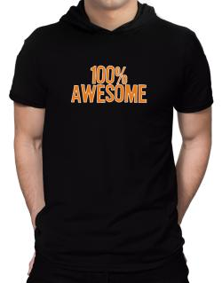 100% Awesome Hooded T-Shirt - Mens