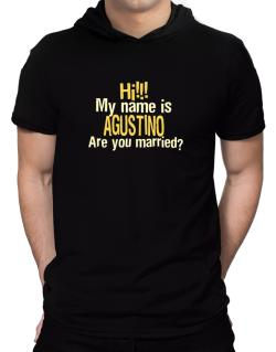 Hi My Name Is Agustino Are You Married? Hooded T-Shirt - Mens