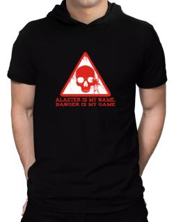 Alaster Is My Name, Danger Is My Game Hooded T-Shirt - Mens