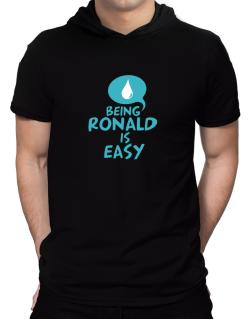 Being Ronald Is Easy Hooded T-Shirt - Mens