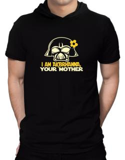 I Am Aubrianna, Your Mother Hooded T-Shirt - Mens