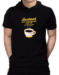 Instant Accounting Clerk, just add coffee Hooded T-Shirt - Mens