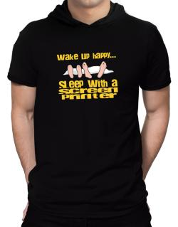 wake up happy .. sleep with a Screen Printer Hooded T-Shirt - Mens