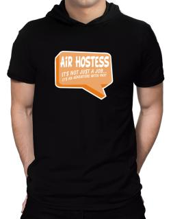 """"""" Air Hostess """"  Adventure with pay Hooded T-Shirt - Mens"""