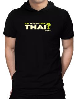 Does Anybody Know Thai? Please... Hooded T-Shirt - Mens