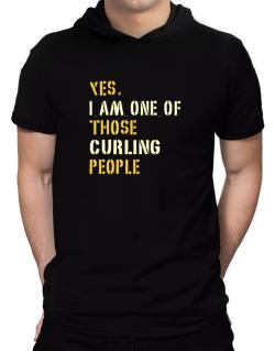 Yes I Am One Of Those Curling People Hooded T-Shirt - Mens