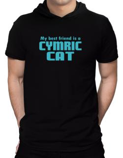 My Best Friend Is A Cymric Hooded T-Shirt - Mens