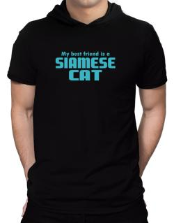 My Best Friend Is A Siamese Hooded T-Shirt - Mens