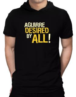 Aguirre Desired By All! Hooded T-Shirt - Mens