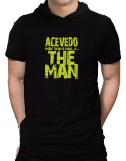 Acevedo More Than A Man - The Man Hooded T-Shirt - Mens