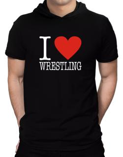 I Love Wrestling Classic Hooded T-Shirt - Mens