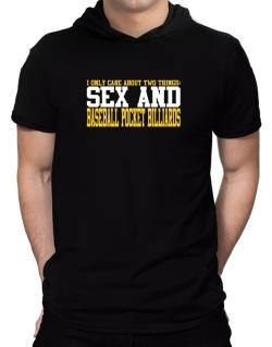 I Only Care About 2 Things : Sex And Baseball Pocket Billiards Hooded T-Shirt - Mens