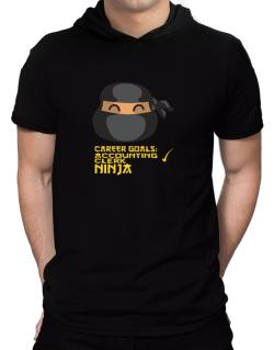 Carrer Goals: Accounting Clerk - Ninja Hooded T-Shirt - Mens