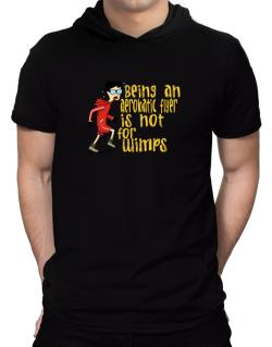 Being An Aerobatic Flyer Is Not For Wimps Hooded T-Shirt - Mens